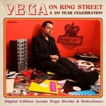 Vega On King Street/A 20 Year Celebration