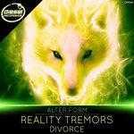 Reality Tremors/Divorce