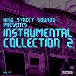 King Street Sounds Presents Instrumental Collection 2