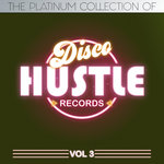 The Platinum Collection Of Disco Hustle Vol 3