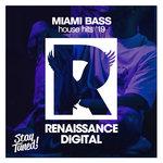 Miami Bass House Hits '19
