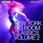 New York Big Room Classics Vol 2