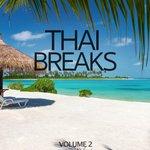 Thai Breaks Vol 2