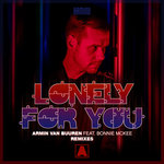 Lonely For You (Extended Remixes)