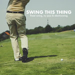 Swing This Thing