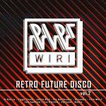 Retro Future Disco Vol 2