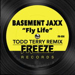 Basement Jaxx: Fly Life (Todd Terry Remix)