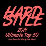 Hardstyle 2019 Ultimate Top 50