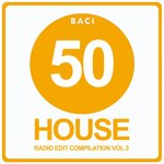 Top 50 House Radio Edit Compilation Vol 3 (50 Best House, Deep House & Tech House Hits)