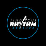 Find Your Rhythm Remixed Part Two