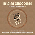 Belgian Chocolate Vol 1