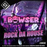 Rock Da House
