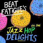 Beat Fatigue's Jazz Hop Delights Vol 1