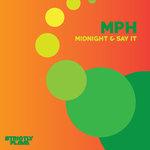 Midnight & Say It