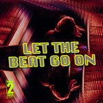 Let The Beat Go On