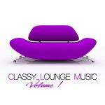 Classy Lounge Music Vol 1