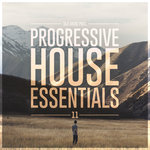 Silk Music Presents Progressive House Essentials 11