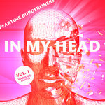 In My Head (Peaktime Borderliners) Vol 1
