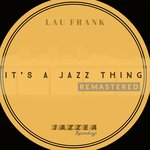 It's A Jazz Thing (Remastered)