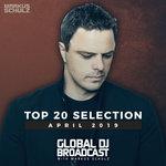 Global DJ Broadcast - Top 20 April 2019