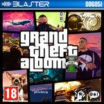 Grand Theft Album Part 1