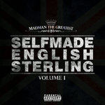 Selfmade English Sterling Volume 1 (Explicit)