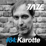 Faze #84: Karotte (unmixed tracks)
