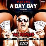 A Bay Bay/The Remixes