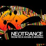 Neotrance - From Tech-House 2 Minimal