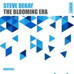 The Blooming Era