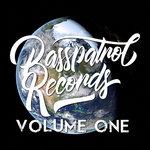 Basspatrol Records Vol One