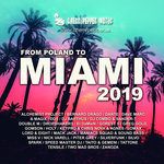 From Poland To Miami 2019 (Deluxe Edition) (Explicit)