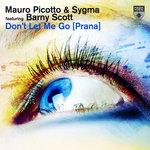 Don't Let Me Go (Prana)