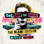 God Save The Groove Vol 2/The Miami Edition (Mixed By Kryder)