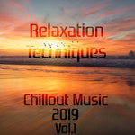 Relaxation Techniques: Chillout Music 2019 Vol 2 (unmixed tracks)