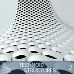 Technoid Structures Vol 2