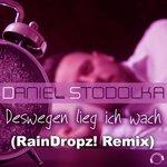 Deswegen Lieg Ich Wach (RainDropz! Remix)