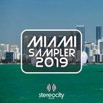 Stereocity Sampler Miami 2019