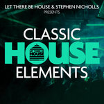 Classic House Elements (Sample Pack WAV/APPLE)