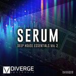 Serum Deep House Essentials Vol 2 (Sample Pack Serum Presets/MIDI/WAV)