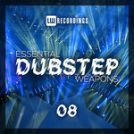 Essential Dubstep Weapons Vol 08