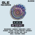 We Are Ole One Year Wave 2