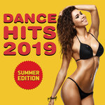 Dance Hits 2019 - Summer Edition (Explicit)