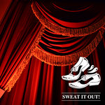 Sweat It Out! Classics