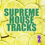 Supreme House Tracks