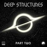 Deep Structures LP Part Two
