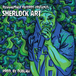 Reggaematic Records Presents: Sherlock Art