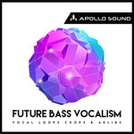 Future Bass Vocalism (Sample Pack WAV/APPLE)