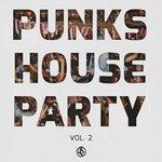 Punks House Party Vol 2