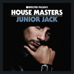 Defected Presents House Masters - Junior Jack
